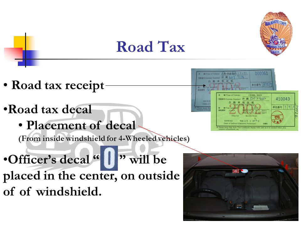 Road Tax Road tax receipt Road tax decal Placement of decal