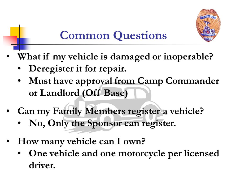 Common Questions What if my vehicle is damaged or inoperable