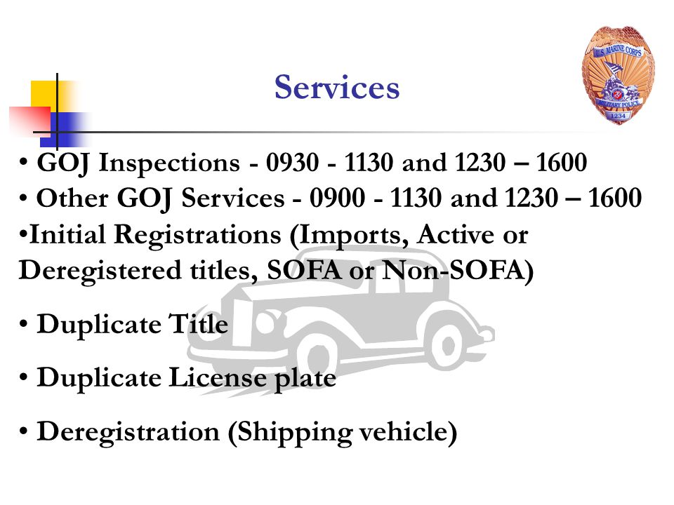 Services GOJ Inspections - 0930 - 1130 and 1230 – 1600