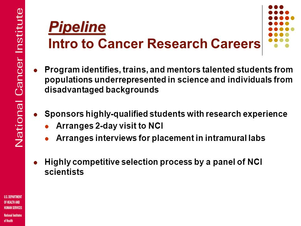 Pipeline Intro to Cancer Research Careers