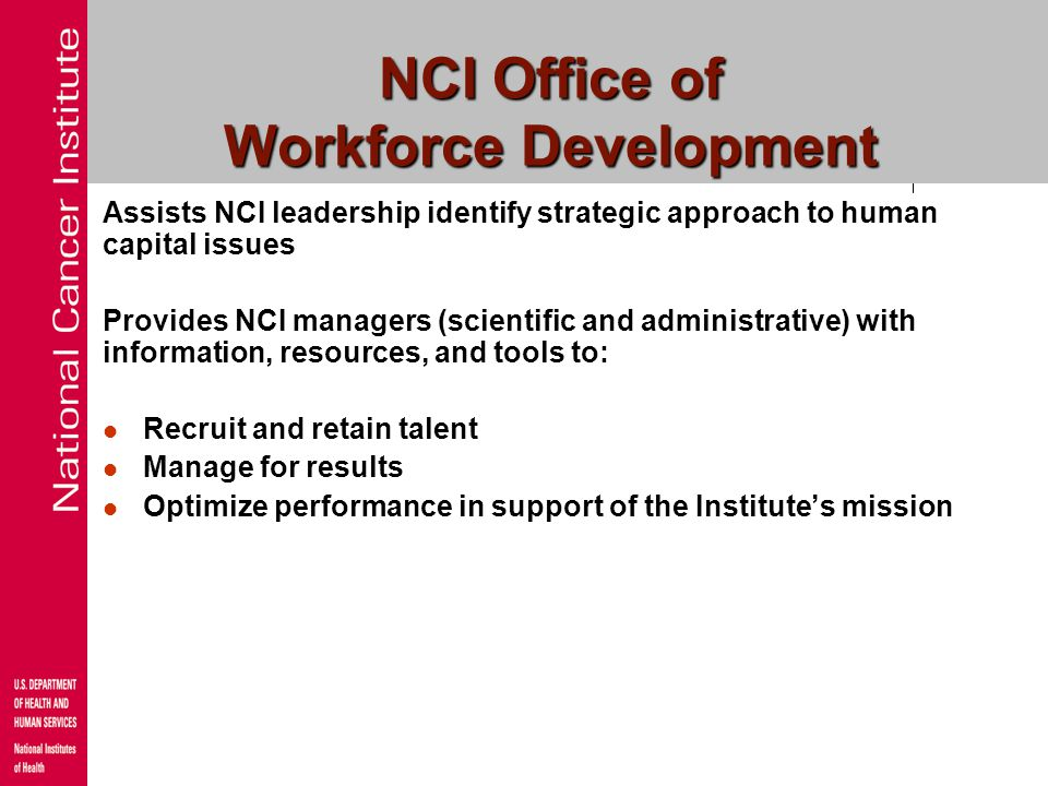 NCI Office of Workforce Development
