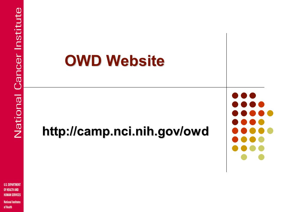 OWD Website http://camp.nci.nih.gov/owd