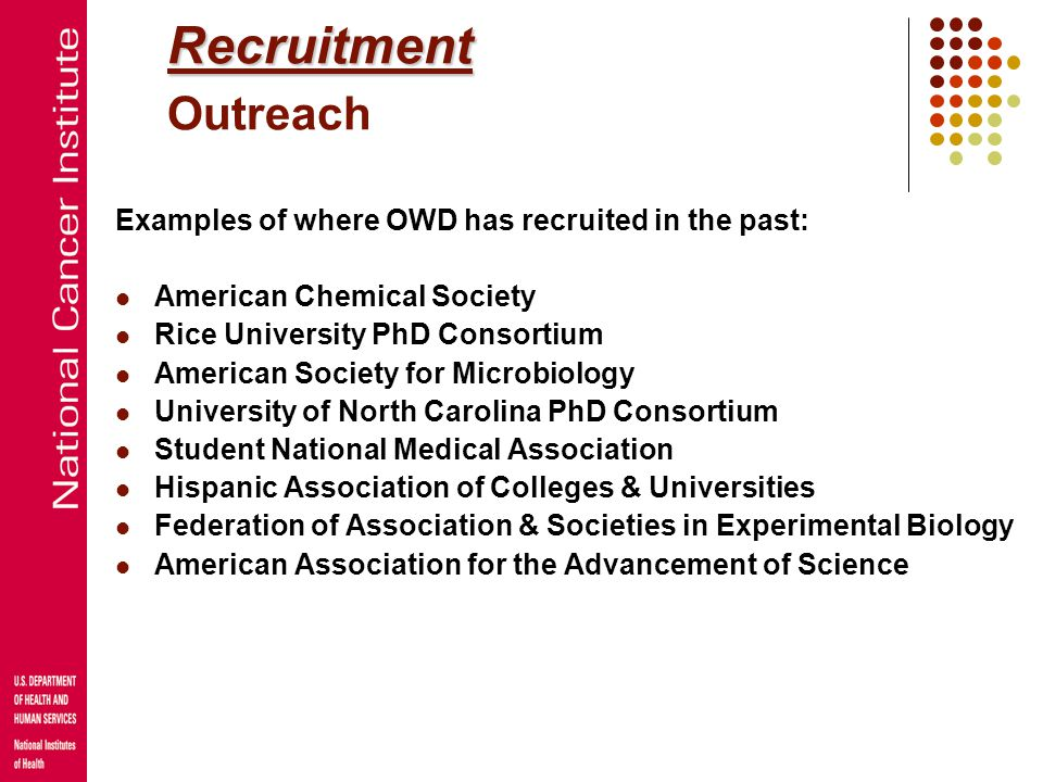 Recruitment Outreach Examples of where OWD has recruited in the past: