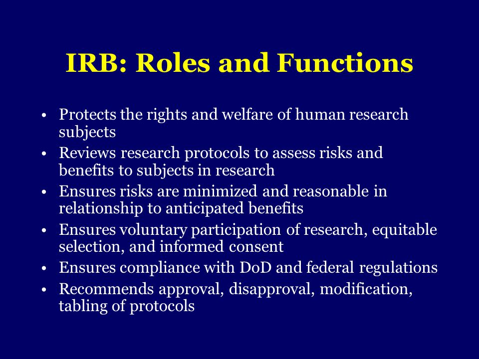 IRB: Roles and Functions
