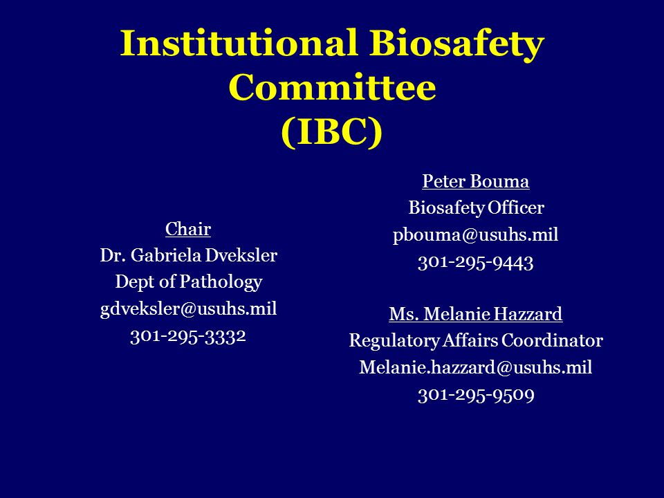 Institutional Biosafety Committee (IBC)