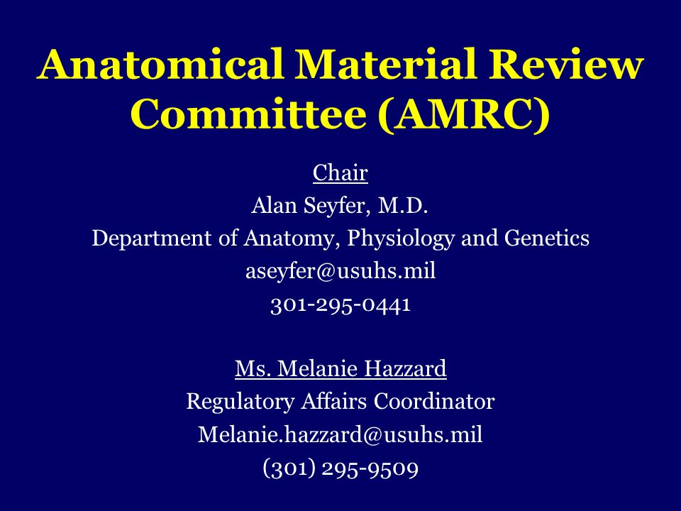 Anatomical Material Review Committee (AMRC)
