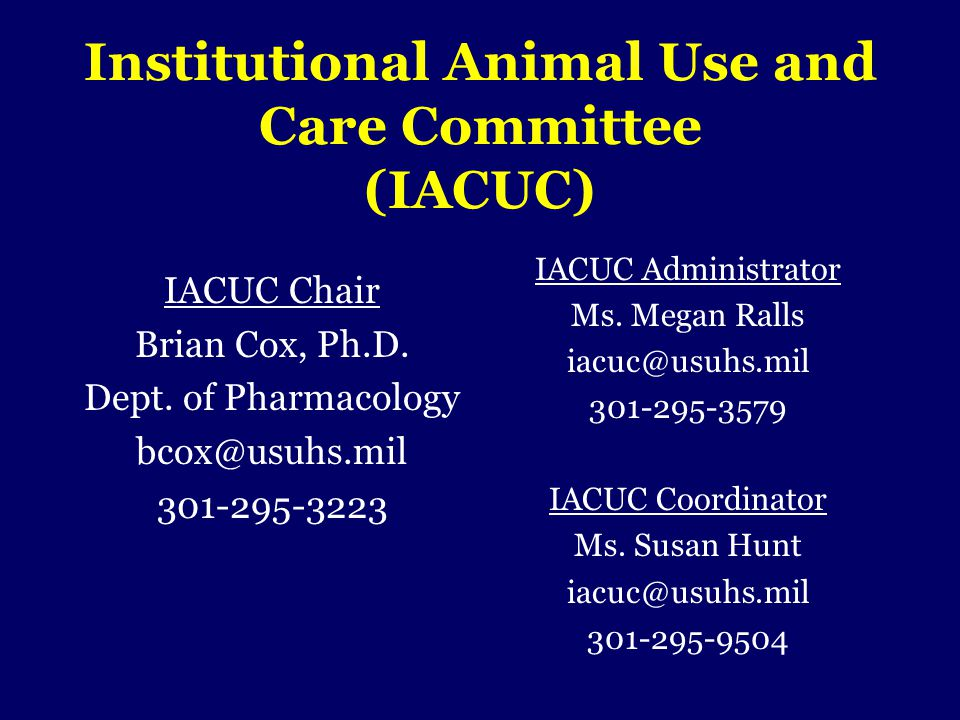 Institutional Animal Use and Care Committee (IACUC)