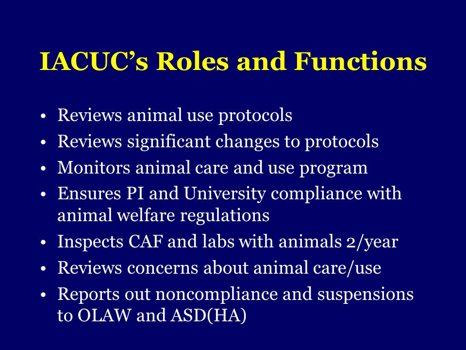 IACUC's Roles and Functions