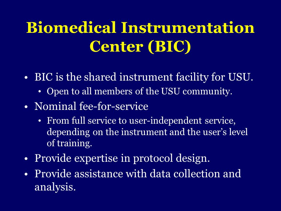 Biomedical Instrumentation Center (BIC)
