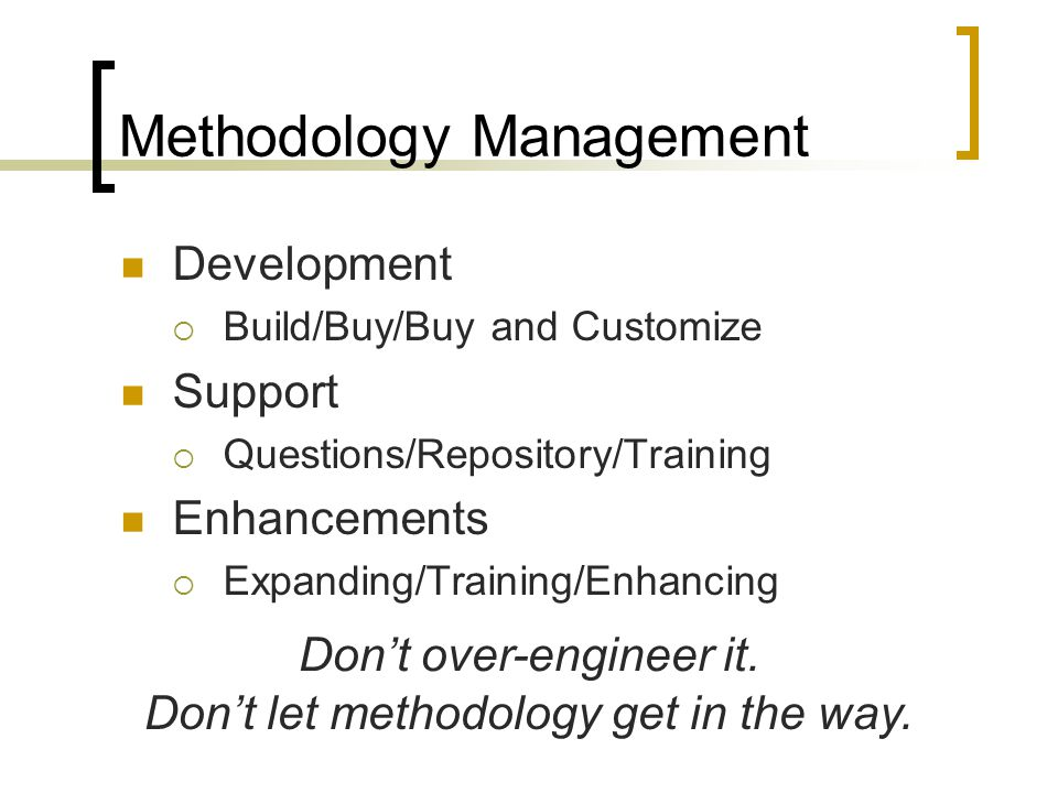 Methodology Management