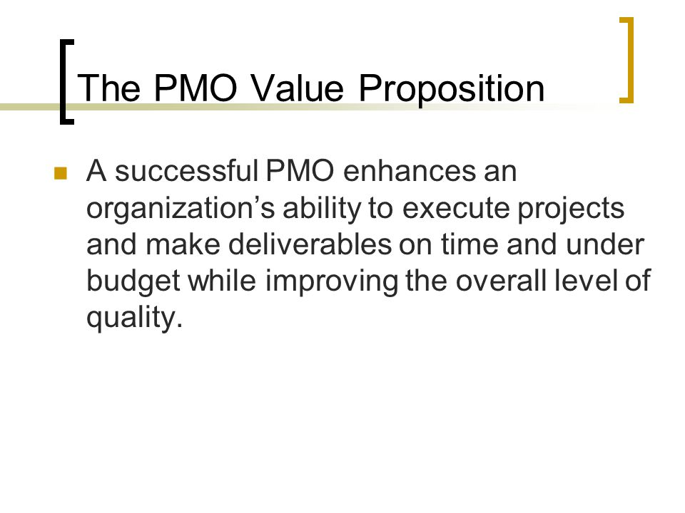 The PMO Value Proposition