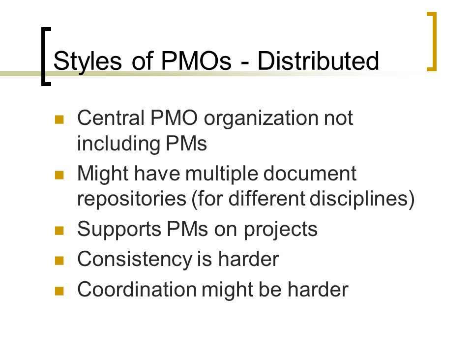 Styles of PMOs - Distributed
