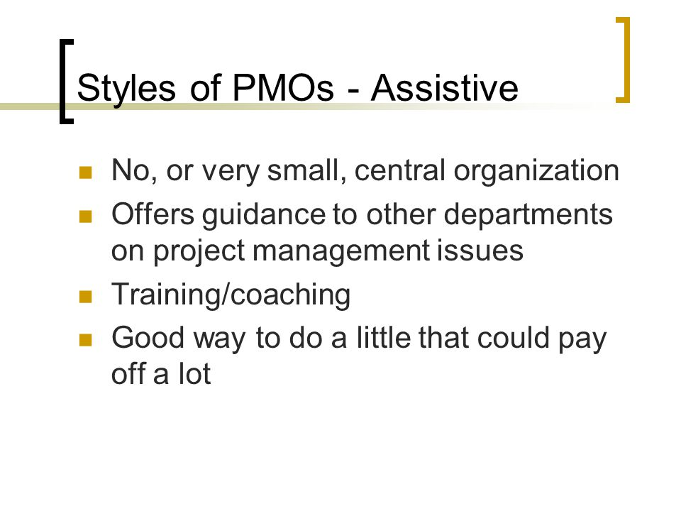 Styles of PMOs - Assistive
