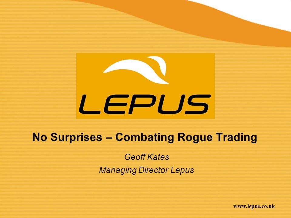 No Surprises – Combating Rogue Trading