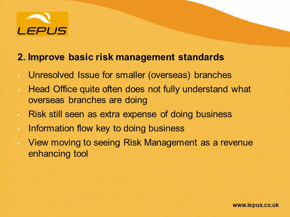 2. Improve basic risk management standards