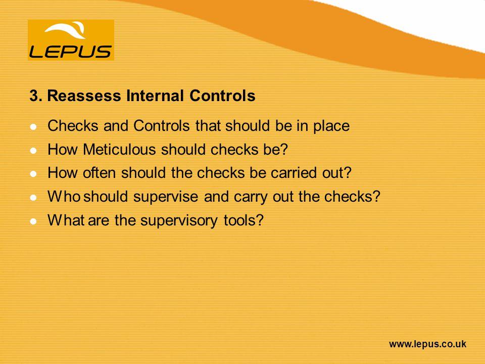 3. Reassess Internal Controls