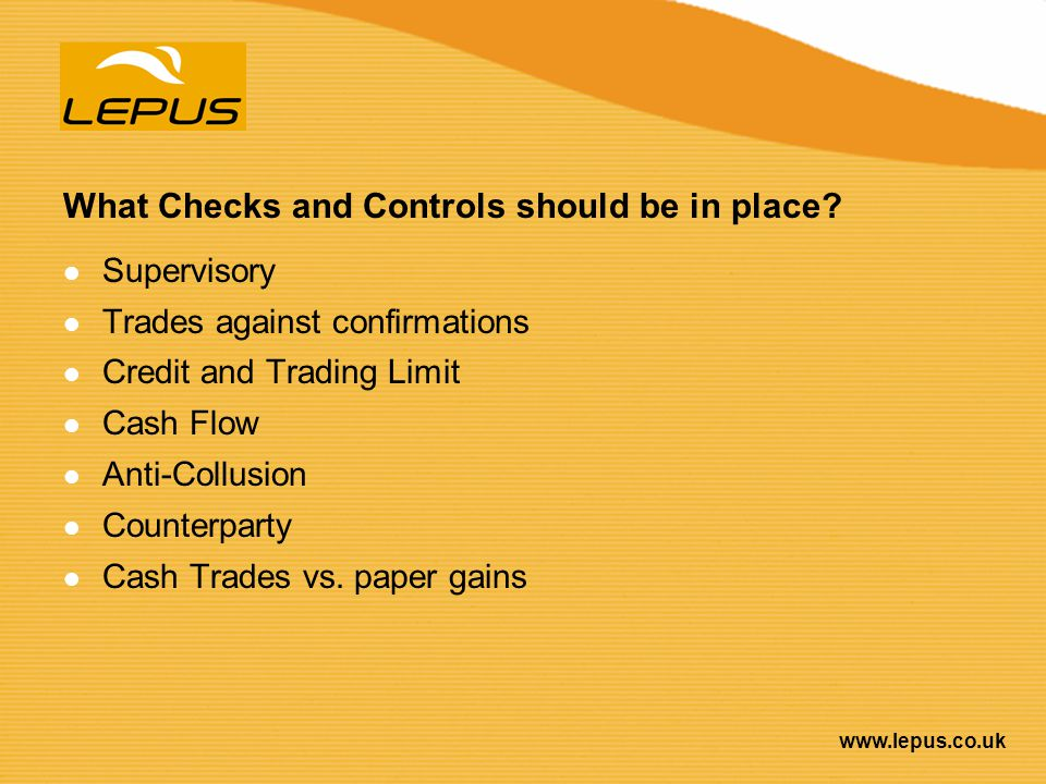 What Checks and Controls should be in place