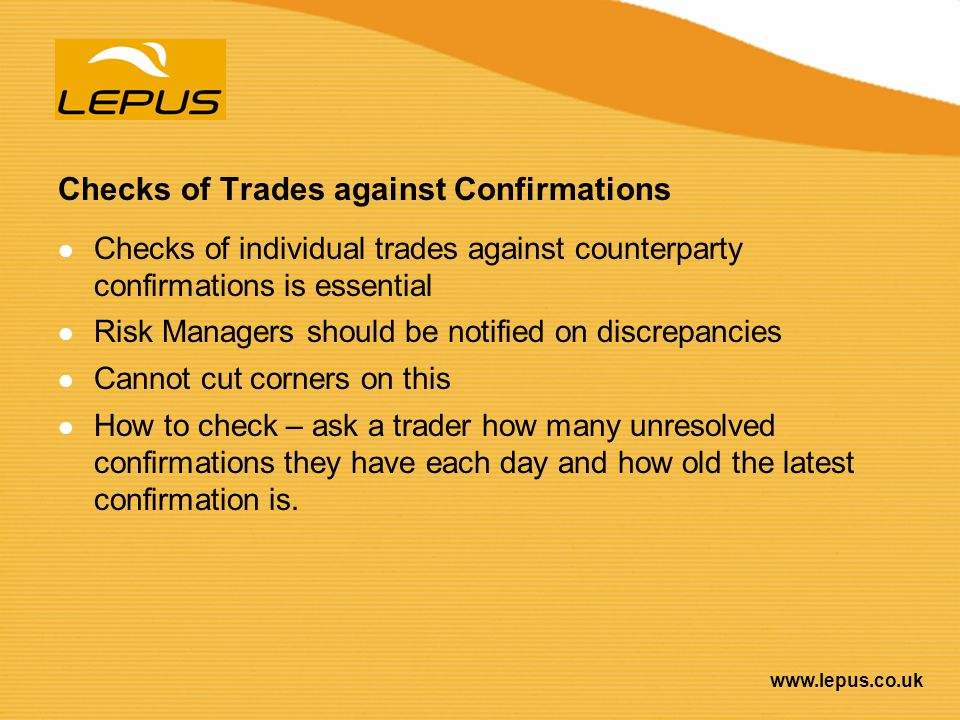 Checks of Trades against Confirmations