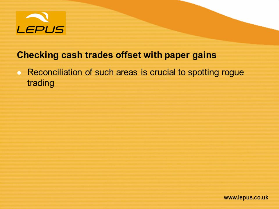 Checking cash trades offset with paper gains