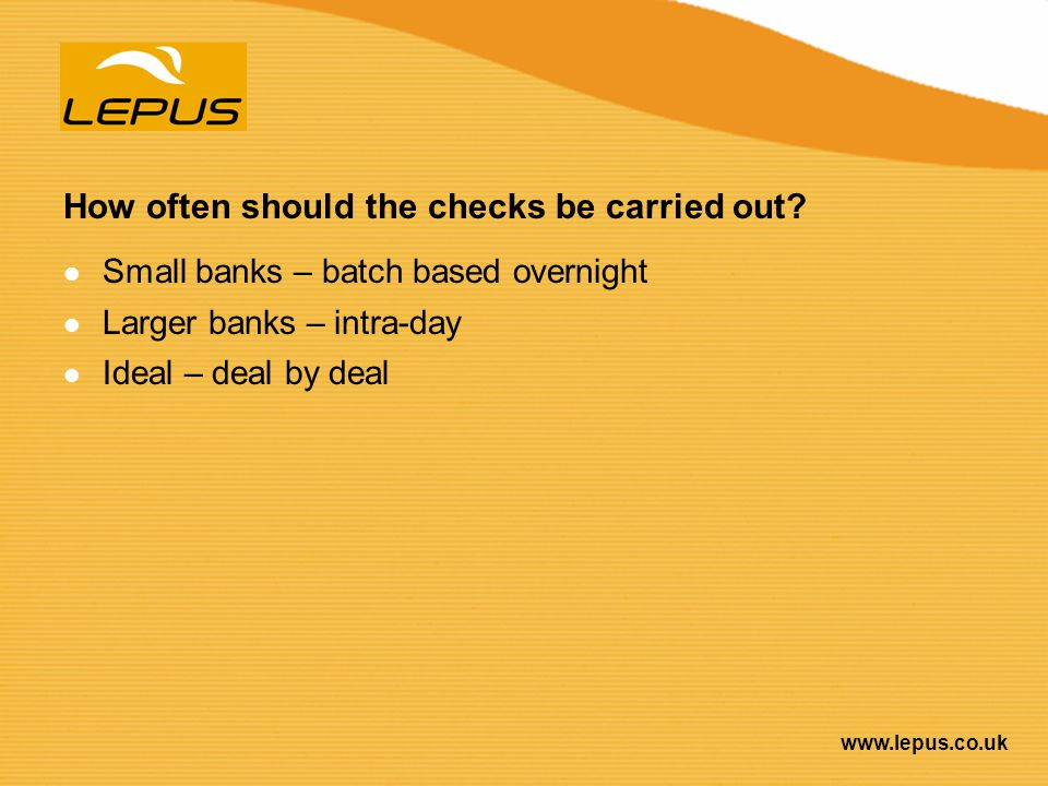 How often should the checks be carried out