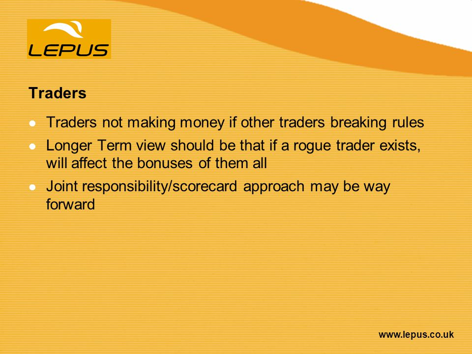 Traders Traders not making money if other traders breaking rules