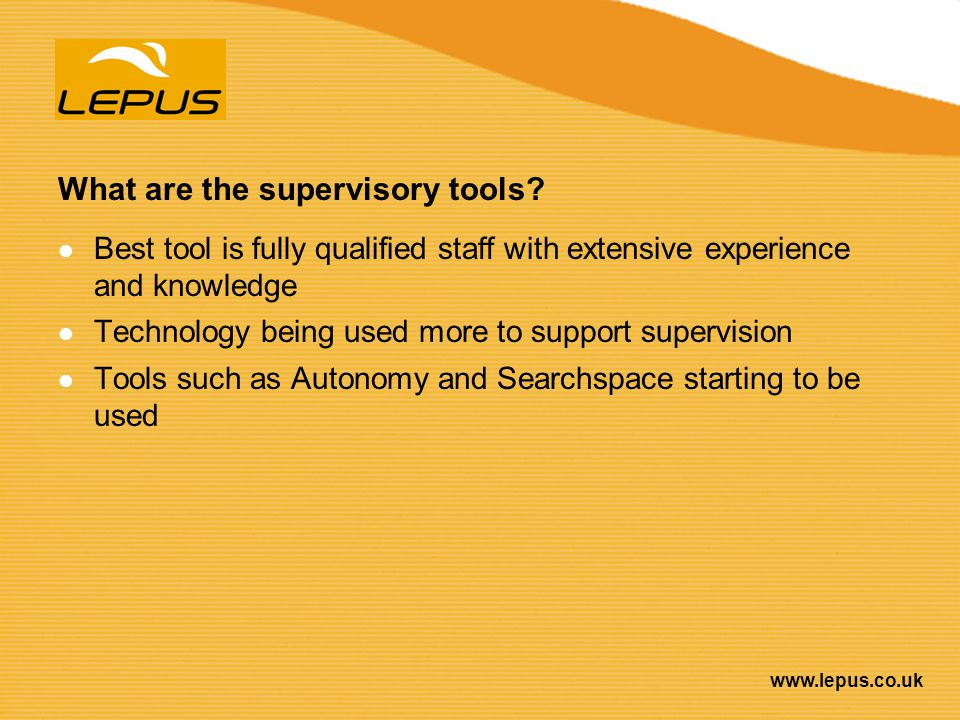 What are the supervisory tools