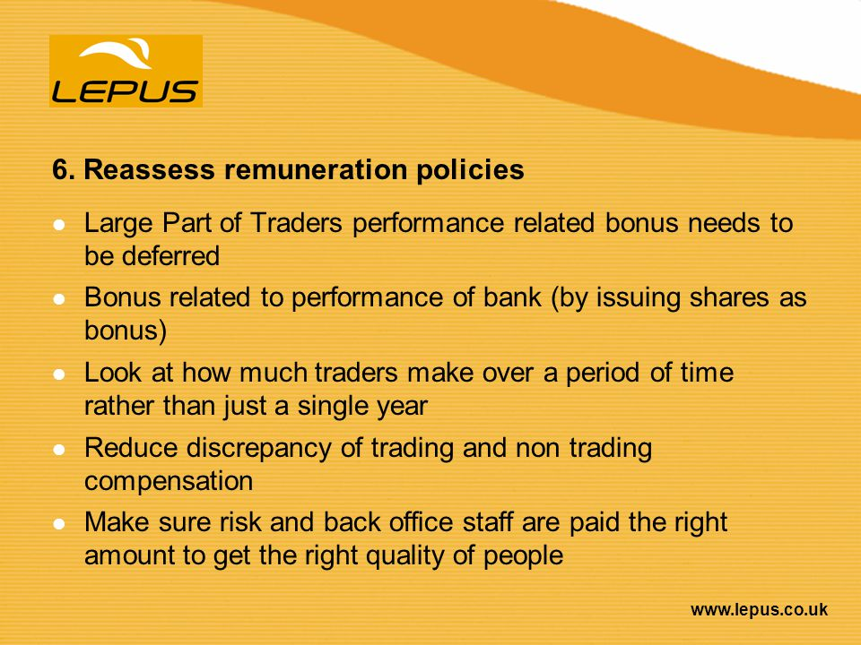 6. Reassess remuneration policies