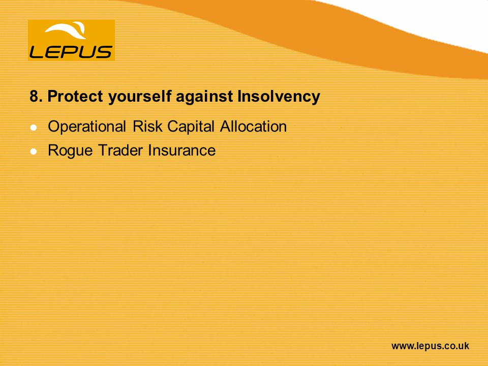 8. Protect yourself against Insolvency