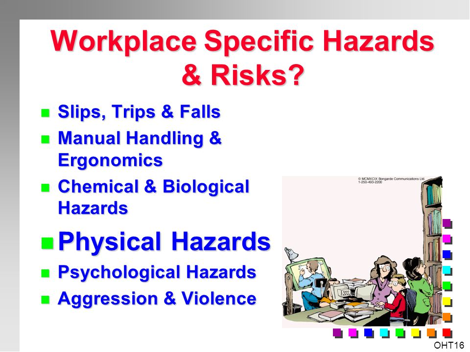 Workplace Specific Hazards & Risks