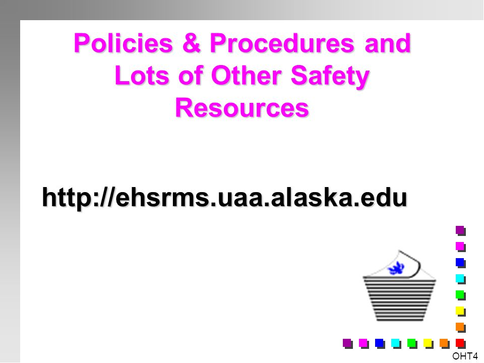 Policies & Procedures and Lots of Other Safety Resources
