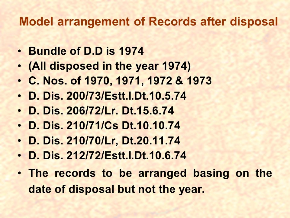 Model arrangement of Records after disposal