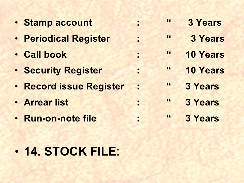 14. STOCK FILE: Stamp account : 3 Years