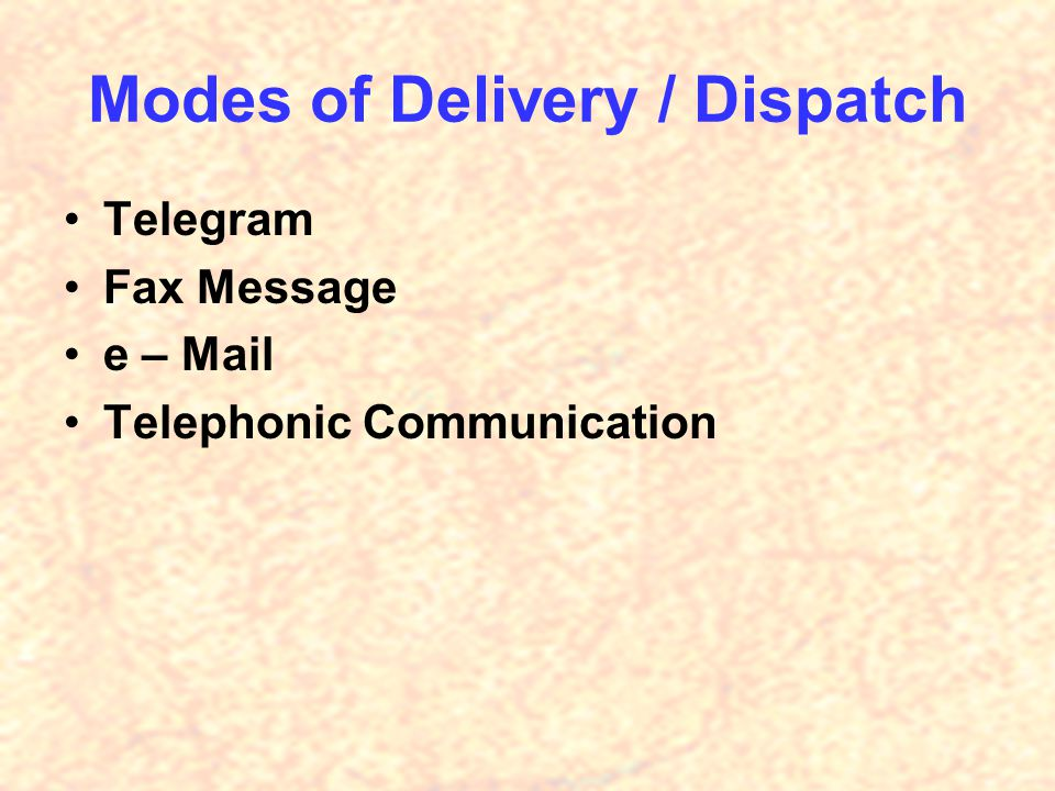 Modes of Delivery / Dispatch