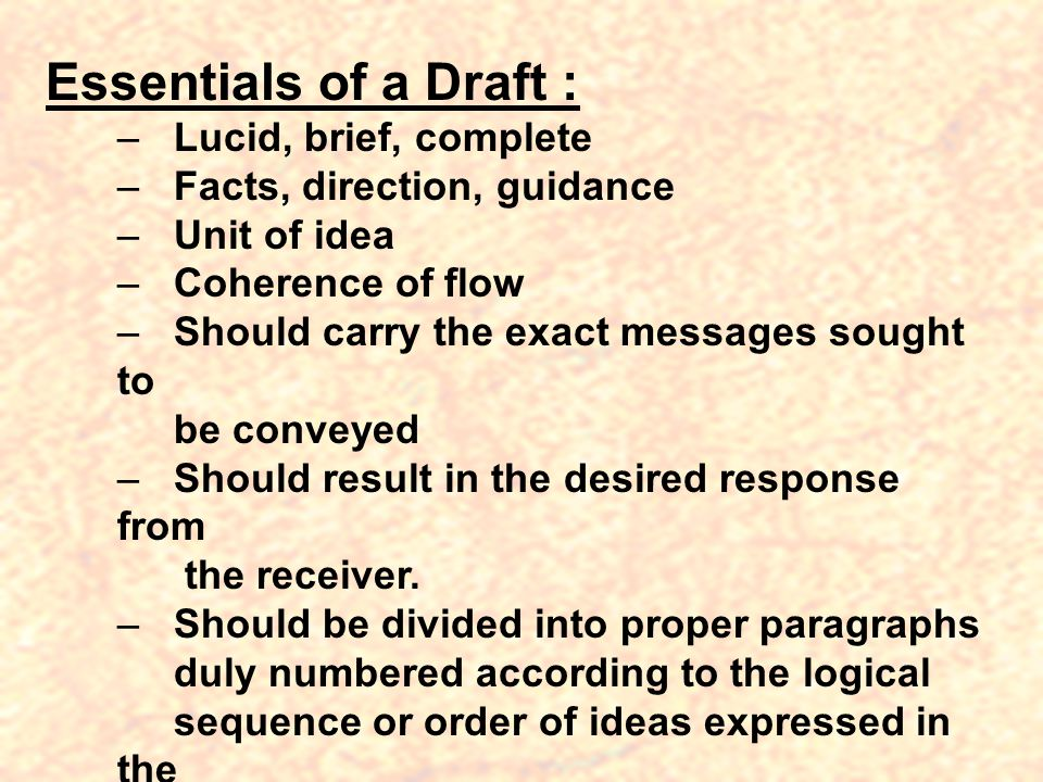 Essentials of a Draft : Lucid, brief, complete