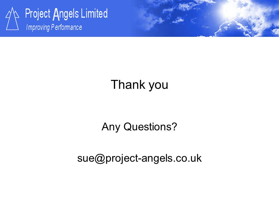Any Questions sue@project-angels.co.uk
