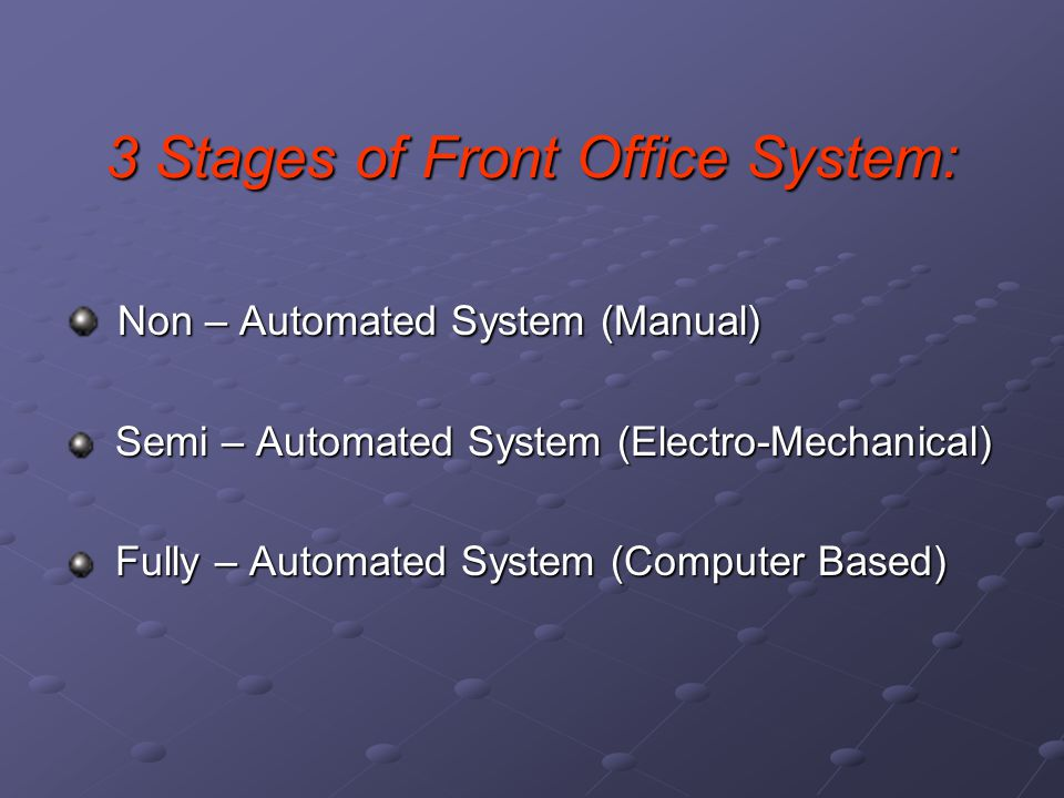 3 Stages of Front Office System: