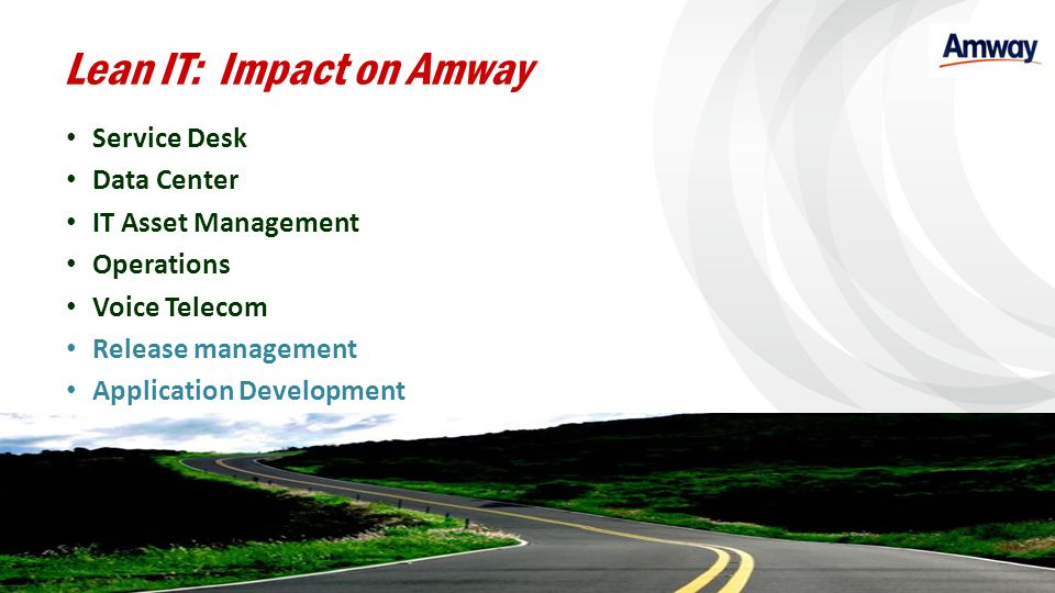Lean IT: Impact on Amway
