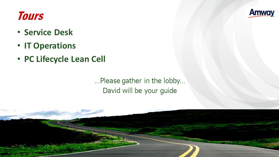 Tours Service Desk IT Operations PC Lifecycle Lean Cell