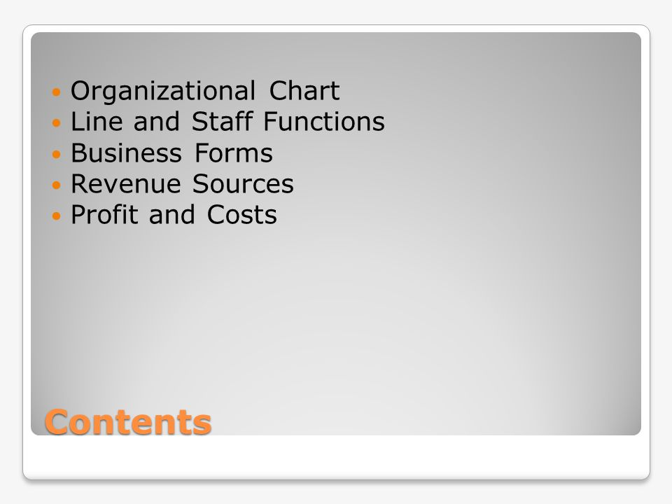 Contents Organizational Chart Line and Staff Functions Business Forms
