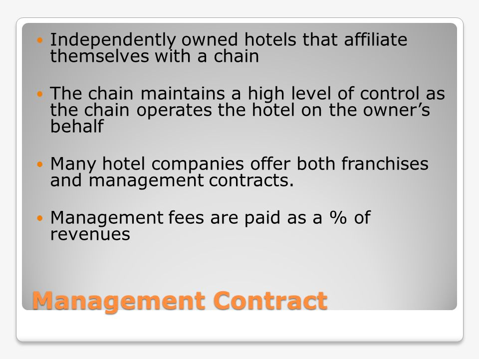 Independently owned hotels that affiliate themselves with a chain