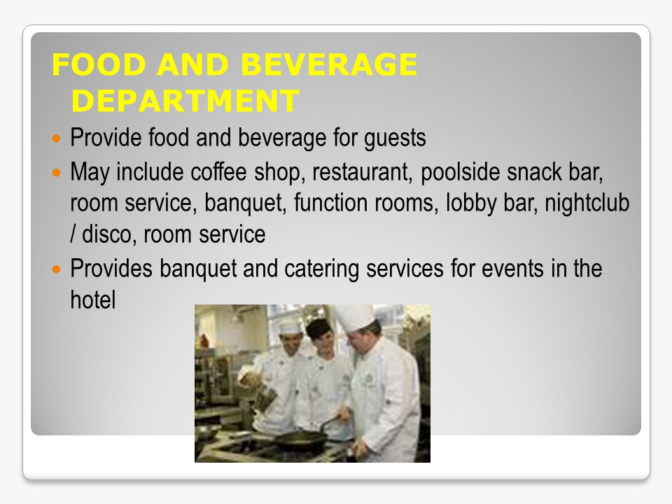 FOOD AND BEVERAGE DEPARTMENT