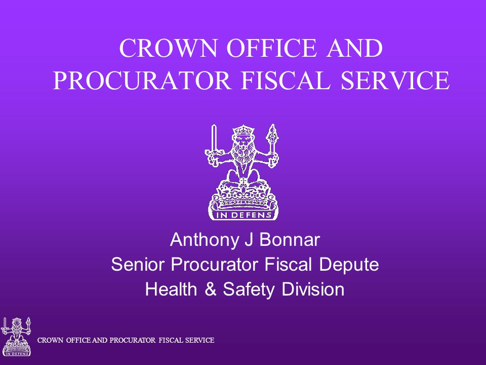 CROWN OFFICE AND PROCURATOR FISCAL SERVICE