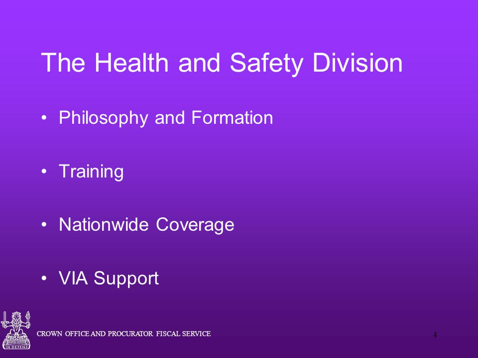 The Health and Safety Division