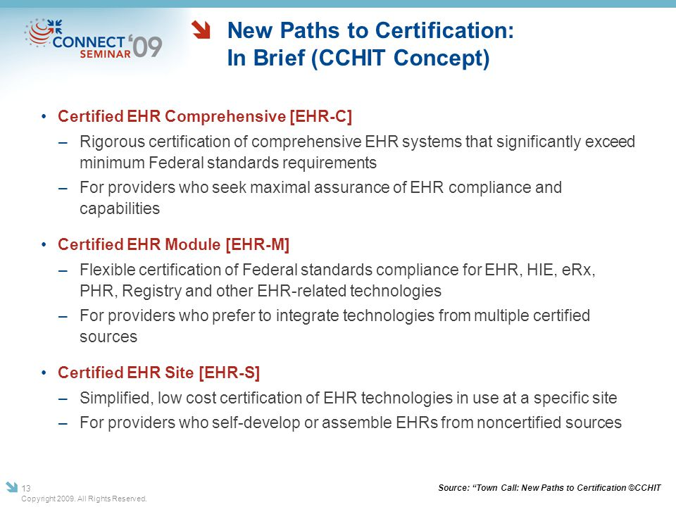 New Paths to Certification: In Brief (CCHIT Concept)
