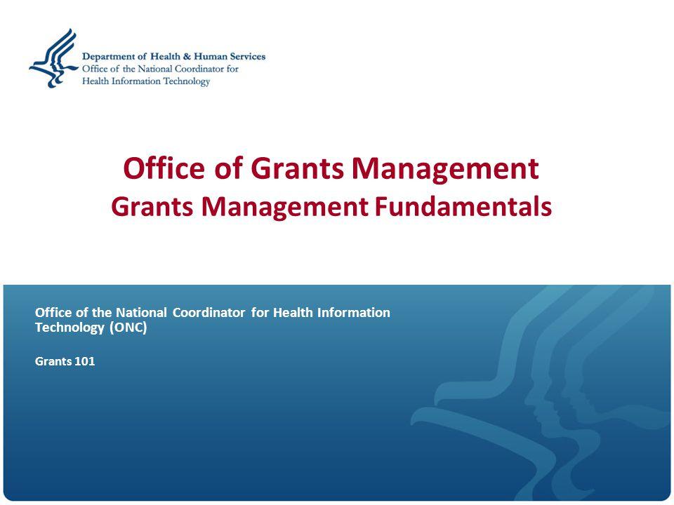 Office of Grants Management Grants Management Fundamentals
