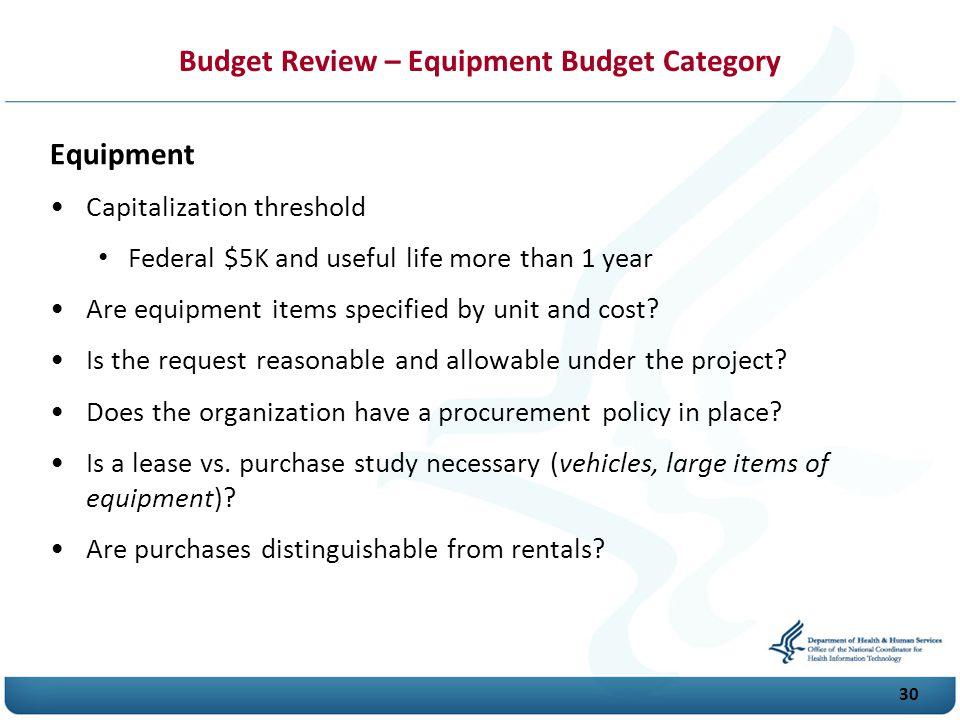 Budget Review – Equipment Budget Category