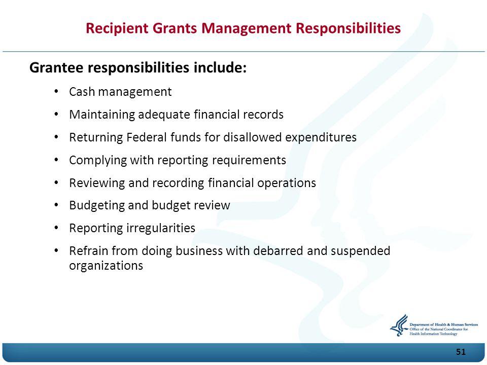 Recipient Grants Management Responsibilities