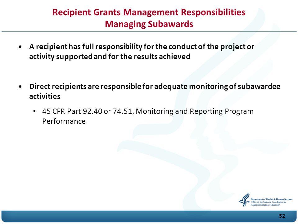 Recipient Grants Management Responsibilities Managing Subawards