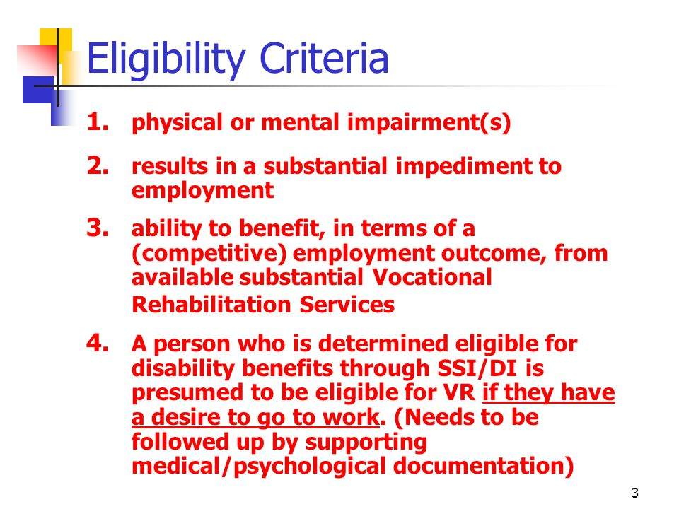 Eligibility Criteria physical or mental impairment(s)