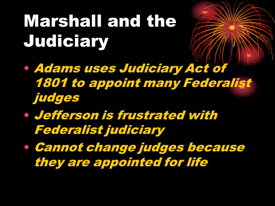 Marshall and the Judiciary